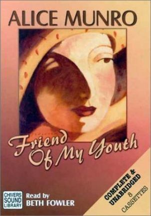 Friend of My Youth: Complete & Unabridged