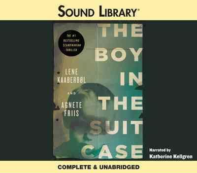 the boy in the suitcase kaaberbl lene friis agnete