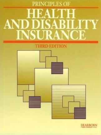 Principles of Health & Disability Insurance Selling