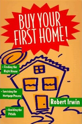Buy Your First Home!
