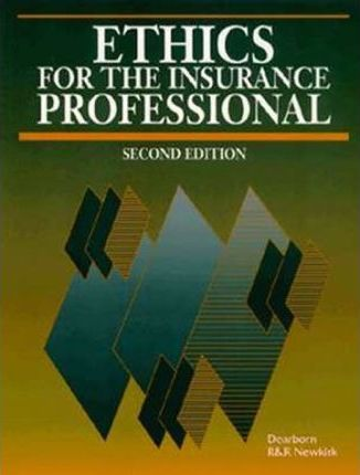 Ethics for the Insurance Professional