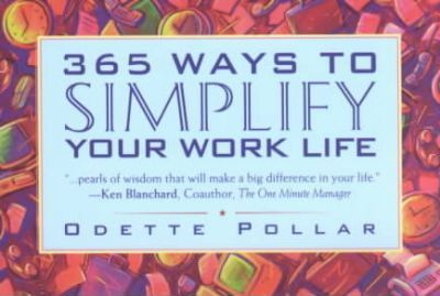 365 Ways to Simplify Your Work Life