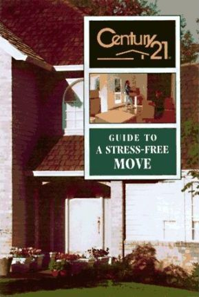 Century 21 Guide to a Stress-Free Move