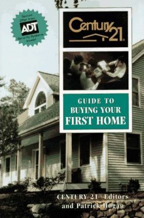 Century 21 Guide to Buying Your First Home
