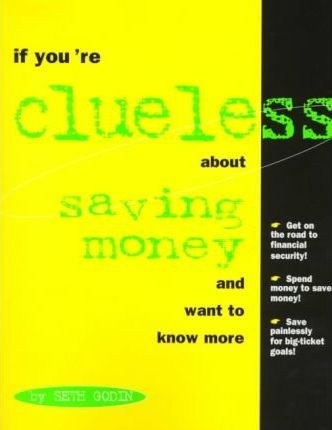 If You're Clueless About Saving Money and Want to Know More