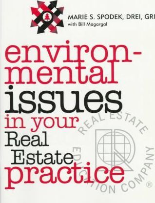 Environmental Issues in Your Real Estate Practice
