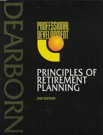 Principles of Retirement Planning