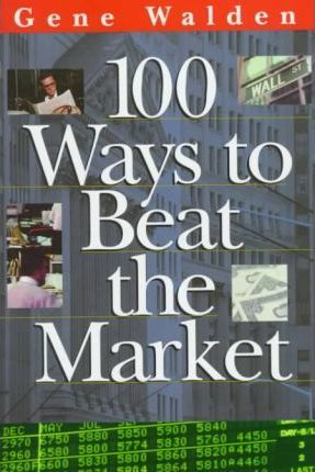 100 Ways to Beat the Market