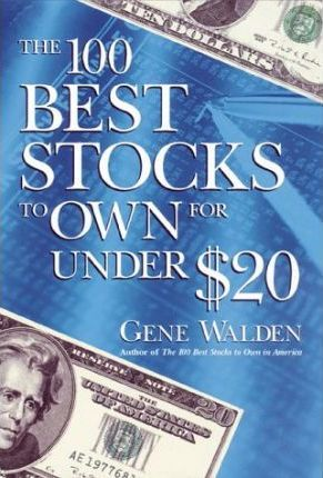 100 Best Stocks to Own for under $20