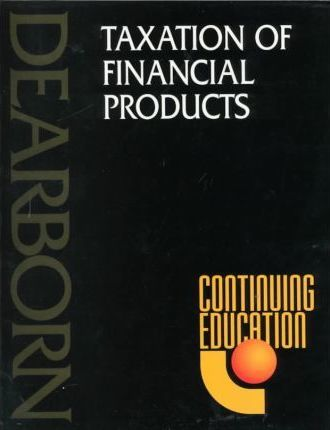 Taxation of Financial Products