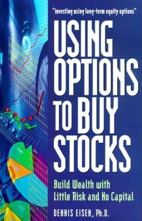Using Options to Buy Stocks