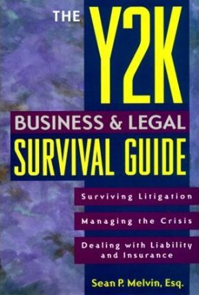 The Y2k Business & Legal Survival Guide