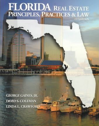 Florida Real Estate Principles, Practice, and Law