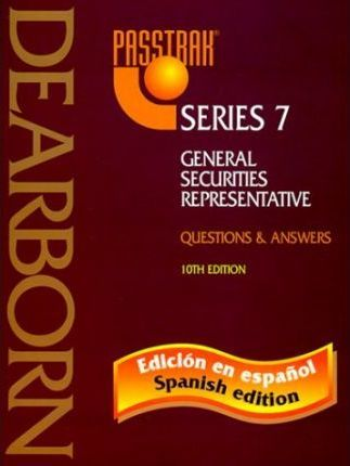 Passtrak Series 7 Questions and Answers Spanish Edition