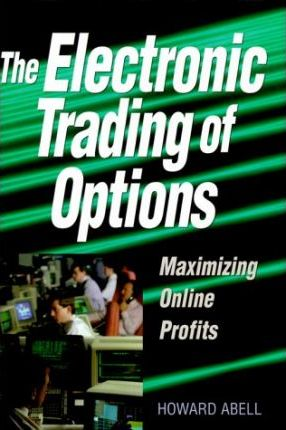 Electronic Trading of Options