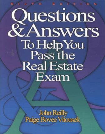 Questions & Answers to Help You Pass Real Est E