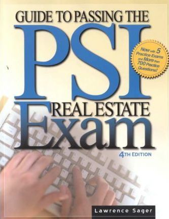 Guide to Passing Psi Real Estate Exam