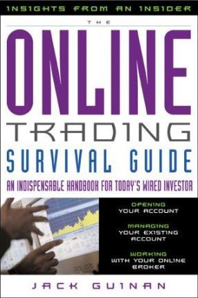 The Online Trading Survival Guide