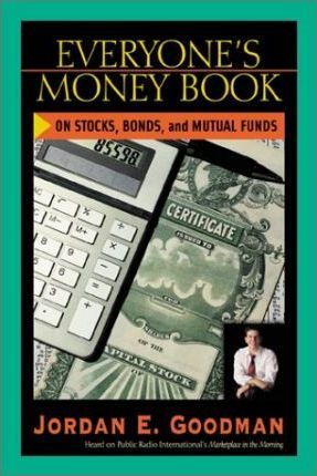 Everyone's Money Book on Stocks, Bonds and Mutual Funds