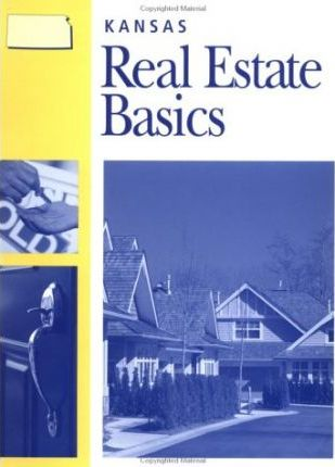 Kansas Real Estate Basics