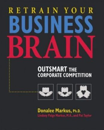 Retrain Your Business Brain