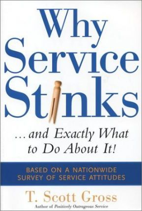 Why Service Stinks...