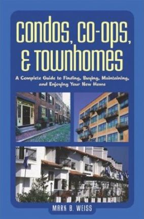 Condos, Co-Ops and Townhomes