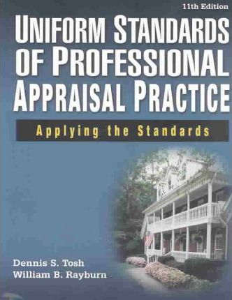 Uniform Standards of Professional Appraisal Practice: Applying the Standards