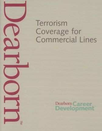 Terrorism Coverage for Commercial Lines Textbook