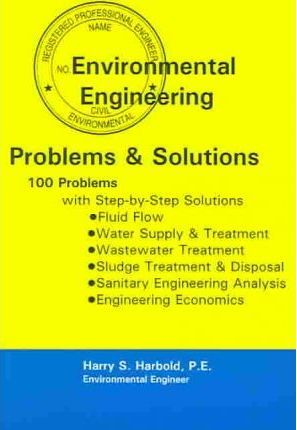 Environmental Engineering Problems and Solutions