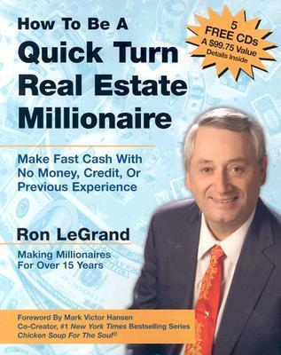 How to be a Quick Turn Real Estate Millionaire