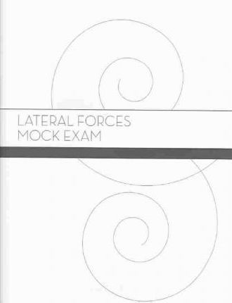 Structures & Lateral Forces Exam Set