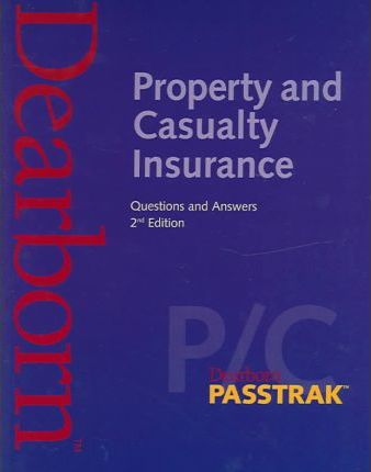 Property and Casualty Insurance Questions and Answers