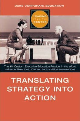 Translating Strategy into Action