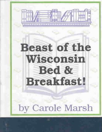 Beast of the Wisconsin Bed and Breakfast