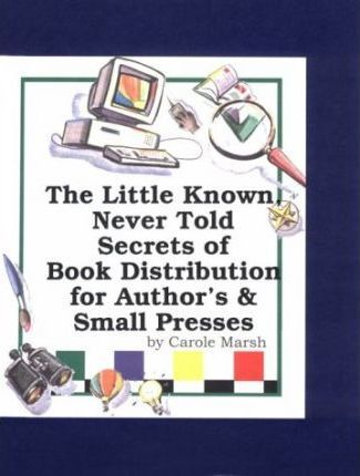 The Little Known, Never Told Secrets of Book Distribution for Authors & Small Presses