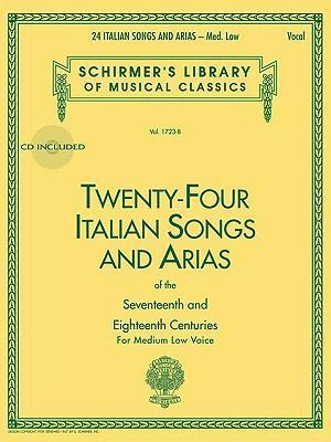 Twenty-Four Italian Songs & Arias Of The 17/18th Centuries - Medium-Low Voice (Book/Online Audio)
