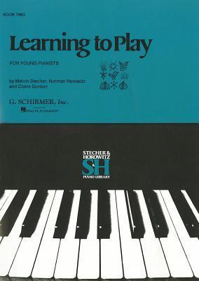 Learning To Play For Young Pianists Book 2