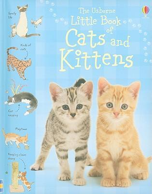 The Usborne Little Book of Cats and Kittens