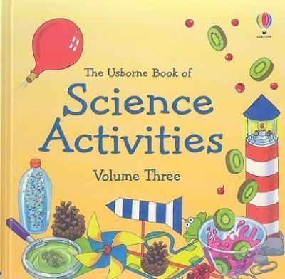 Usborne Science Activities, Volume 3