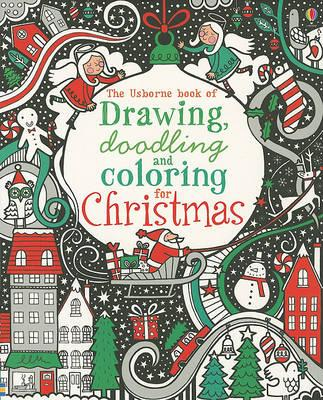 The Usborne Book of Drawing, Doodling and Coloring for Christmas ...