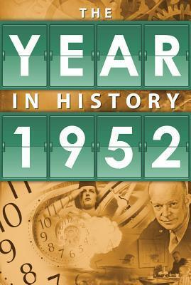 The Year in History 1952