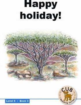 Happy holiday!: Level 5, Book 3