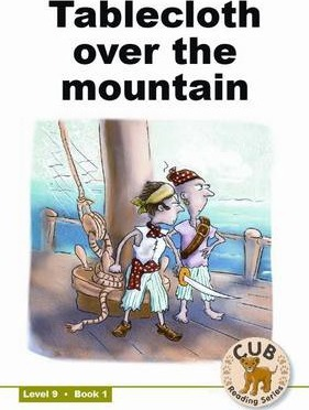 Tablecloth over the mountain: Level 9, Book 1
