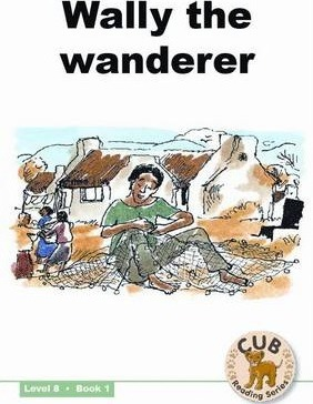 Wally the wanderer: Level 8, Book 1