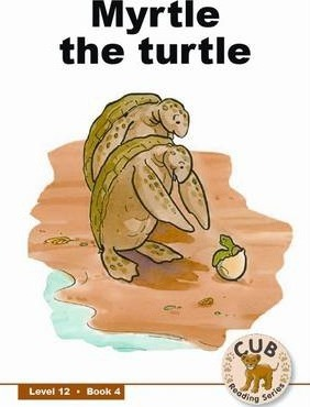 Myrtle the turtle: Level 12, Book 4