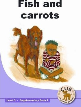 Fish and Carrots: Fish and carrots: Level 3 Book 2: Supplementary readers Supplementary Readers Level 3 Book 2