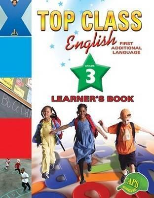 Top Class English: Top class English: Gr 3: Learner's book Gr 3: Learner's Book