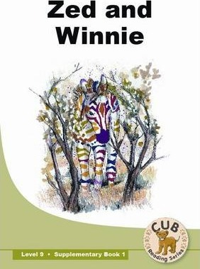 Zed & Winnie: Zed and winnie: Supplementary book 1: Level 9 Supplementary Readers Level 9 Book 1