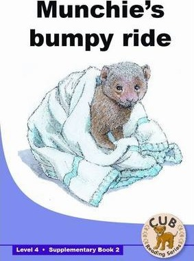 Munchie's Bumpy Ride: Munchie's bumpy ride: Supplementary book 2: Level 4 Supplementary Readers Level 4 Book 2
